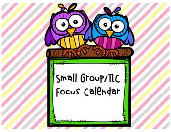 Small Group Calendar (Focus Calendar) 2016-2017 school year