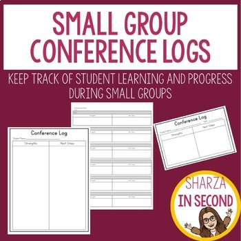 Small Group Conference Logs & Data Collection