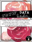 Small Group Data Binder