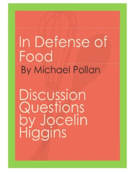 Discussion Questions for book, In Defense of Food by Michael Pollan