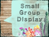 Small Group Display Set-Up