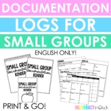 Small Group Documentation Logs and Templates