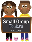 Small Group Folders and Labels