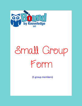 Small Group Form (5 students)