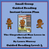 Guided Reading Lesson Plan - Gingerbread Man Loose in the School - L - Sequence
