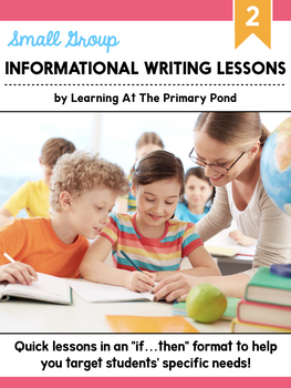 Small Group Informational Writing Lessons for Second Grade