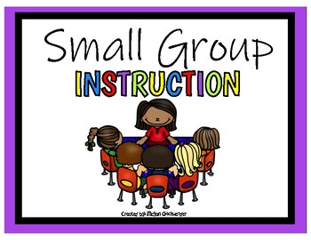 Small Group Instruction Handout