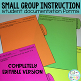 Small Group Instruction Student Documentation Forms: Compl
