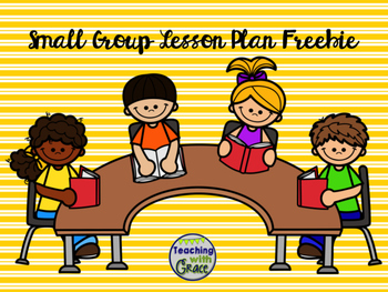 Small Group Lesson Plan Freebie
