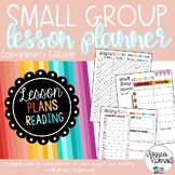 Small Group Lesson Planner - Completely Editable!!