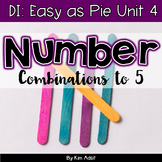 Small Group Math DI Easy as Pie, Unit 4 Num Combo 1-5 by K. Adsit & M. Scannell