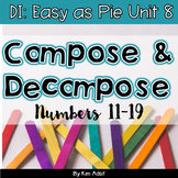Small Group Math DI Easy as Pie, Unit 8 Compose Decompose 11-19 - Adsit-Scannell