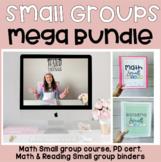 Small Group Mega Bundle: Math course, Math Binder, Reading Binder