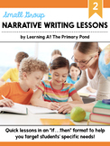 Small Group Narrative Writing Lessons for Second Grade