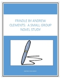 Small Group Novel Unit on Frindle by Andrew Clements