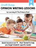 Small Group Opinion Writing Lessons for Kindergarten