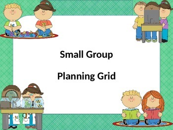 Small Group Planning Grid