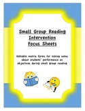 Small Group Reading Focus Sheet/Objectives Template