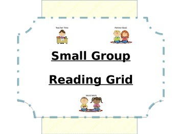 Small Group Reading Grid