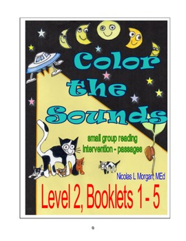 Small Group Reading Intervention, COLOR THE SOUNDS, Level 2, Booklets 1 - 5