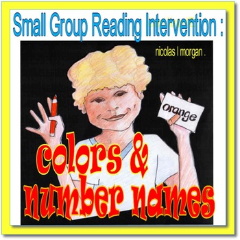 Small Group Reading Intervention: Colors and Number Names