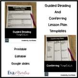 Guided Reading and Conferring Lesson Plan Templates
