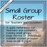 School Counseling - Small Group Roster - Editable!