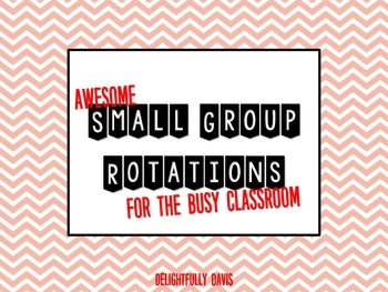 Small Group Rotations For The Busy Classroom