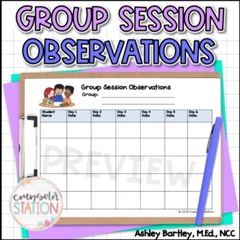 Small Group Counseling Session Observations