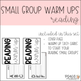 Small Group Warm Up:: Reading