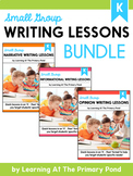 Small Group Writing Lessons for Kindergarten - PRESALE (Growing Bundle)