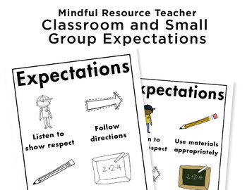 Small Group and Classroom Expectations Poster