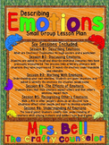 Small Group Describing Emotions Bundle (6 sessions)