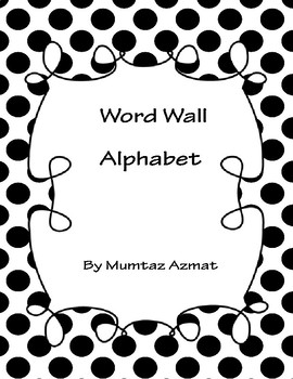 Word Wall Alphabet with Black Polka dots: