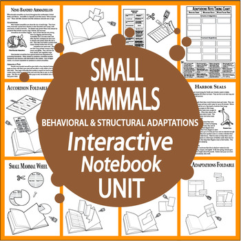 Small Mammals Interactive Notebook Unit – Behavioral and Structural Adaptations