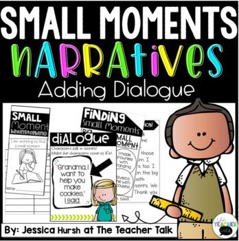 Small Moment Narratives: Dialogue