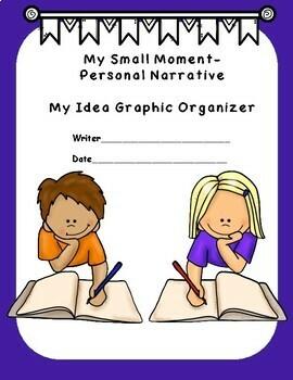 Small Moment/Personal Narrative Idea Graphic Organizer