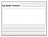 Small Moment Personal Narrative Writing Booklet