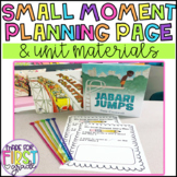 Small Moment Planning Page and Materials: Writer's Workshop