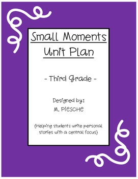 Small Moment Unit Plan