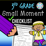 Small Moment Writing Checklist - 3rd grade standards-aligned - PDF and digital!