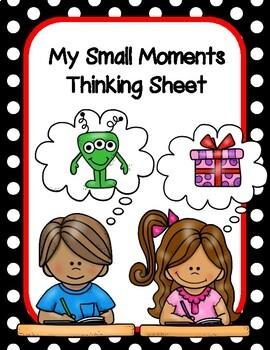Small Moments Thinking Sheet