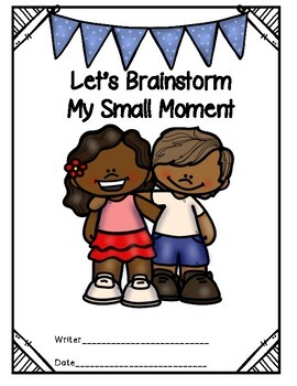 Let's Brainstorm Small Moments