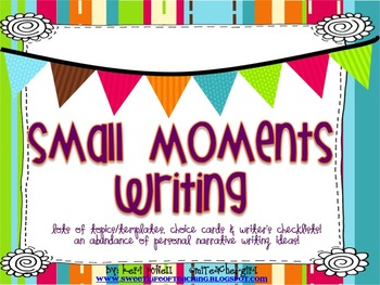 Small Moments Writing