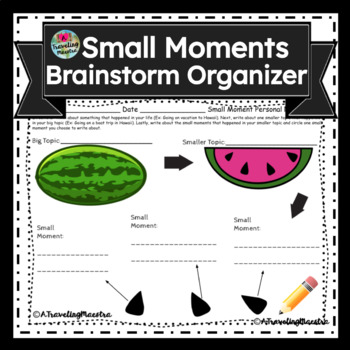 Small Moments Writing Guide