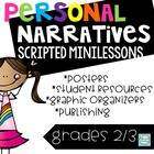 Personal Narratives Grades 1-3 Using Small Moments
