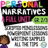Personal Narrative Writing 2nd Grade 3rd Grade Using Small