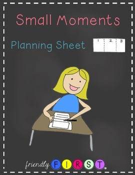 Small Moments Writing Planning Sheet