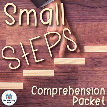 Small Steps Comprehension Packet
