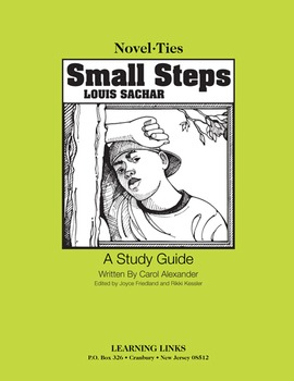 Small Steps - Novel-Ties Study Guide